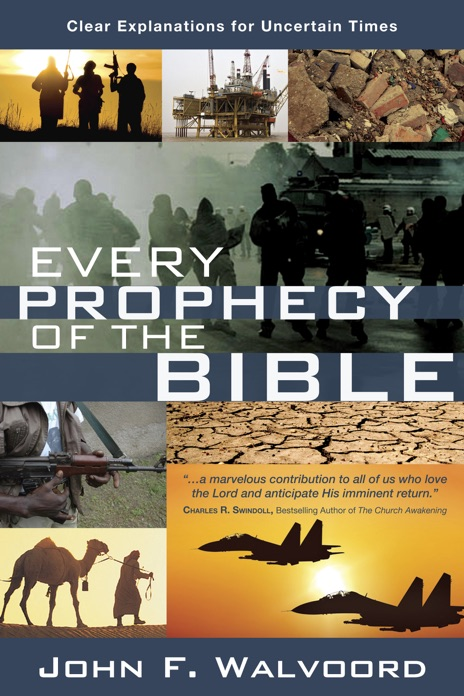 Every Prophecy of the Bible John F Walvoord Book