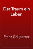 Franz Grillparzer - Der Traum ein Leben artwork