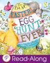 The Best Easter Egg Hunt Ever