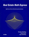 Real Estate Math Express Rapid Review And Practice With Essential License-Exam Calculations