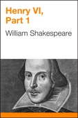 William Shakespeare - Henry VI, Part 1  artwork