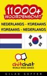 11000 Nederlands - Koreaans Koreaans - Nederlands Woordenschat