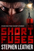 Short Fuses (Four short stories)