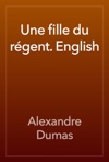 Une Fille Du Rgent English
