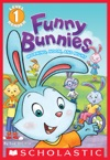 Scholastic Reader Level 1 Funny Bunnies Morning Noon And Night