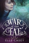War Of The Fae Book 8 Time Slipping