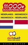 11000 Nederlands - Indonesisch Indonesisch - Nederlands Woordenschat