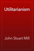 John Stuart Mill - Utilitarianism artwork