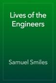 Samuel Smiles - Lives of the Engineers artwork