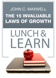 THE 15 INVALUABLE LAWS OF GROWTH- LUNCH & LEARN