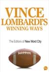 Vince Lombardis Winning Ways