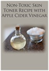 Non-Toxic Skin Toner Recipe With Apple Cider Vinegar