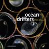 Ocean Drifters A Secret World Beneath The Waves
