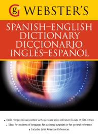 WEBSTERS SPANISH-ENGLISH DICTIONARY/DICCIONARIO INGLES-ESPANOL