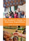 The Students Guide To Overseas Expeditions