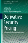 Derivative Security Pricing