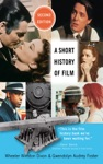 A Short History Of Film Second Edition