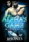 The Alphas Game - Episode One