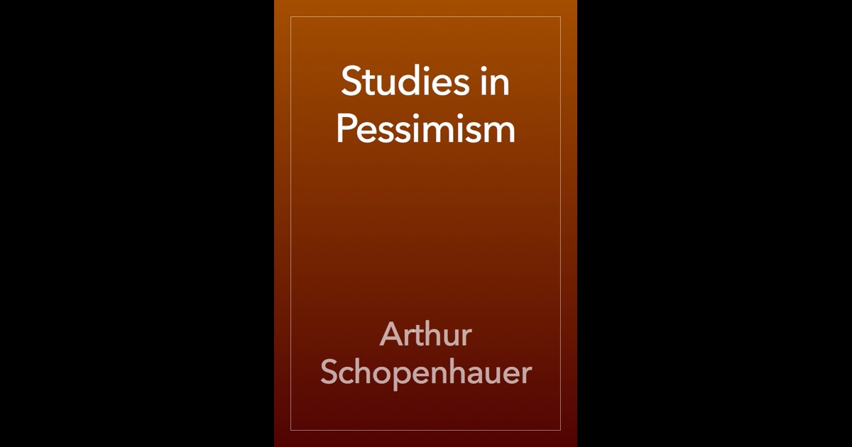 "schopenhauer on suicide essay Philosophical pessimism: a study in the schopenhauer's ""prize essay on the basis of morals"" rejection of suicide and argue that."