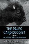 The Paleo Cardiologist