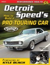 Detroit Speeds How To Build A Pro Touring Car