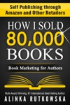 HOW I SOLD 80000 BOOKS