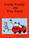 Fraidy Freddy The Fire Truck