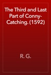 The Third And Last Part Of Conny-Catching 1592