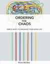 Ordering The Chaos