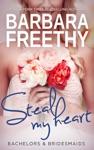 Steal My Heart Bachelors  Bridesmaids 2