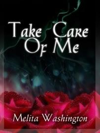 TAKE CARE OF ME