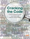 Cracking The Code A Quick Reference Guide To Interpreting Patient Medical Notes