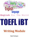 English For The World TOEFL IBT Writing Module