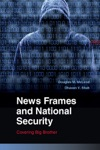 News Frames And National Security