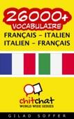 26000+ Français - Italien Italien - Français Vocabulaire