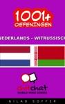 1001 Oefeningen Nederlands - WitRussisch
