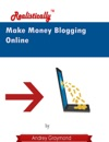 Make Money Blogging Online Realistically