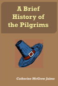 A Brief History of the Pilgrims