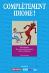 Compltement Idiome
