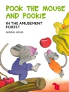 Pook The Mouse And Pookie In The Amusement Forest