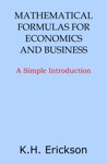 Mathematical Formulas For Economics And Business A Simple Introduction