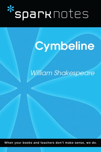 Cymbeline SparkNotes Literature Guide