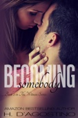 H. D'Agostino - Becoming Somebody - Book 2 in The Witness Series artwork