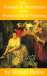The Fortunes  Misfortunes Of The Famous Moll Flanders