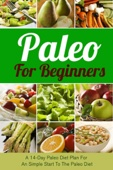 Similar eBook: Paleo For Beginners