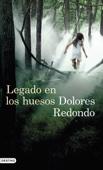 Dolores Redondo - Legado en los huesos portada