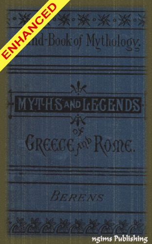 The Myths and Legends of Ancient Greece and Rome  Audiobook