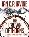 Crown Of Thorns - The Race To Clone Jesus Christ  Book One
