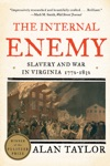 The Internal Enemy Slavery And War In Virginia 1772-1832