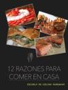 12 Razones Para Comer En Casa